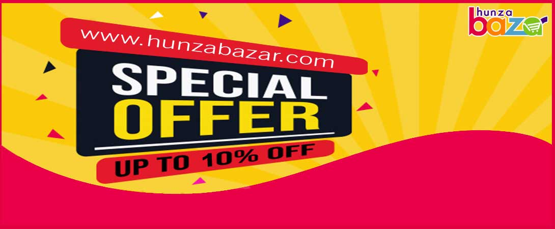 Special Offer 10% Off - Hunza Bazar